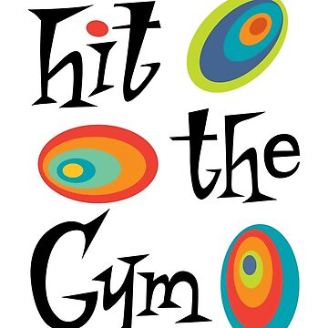 hit the gym by andibird
