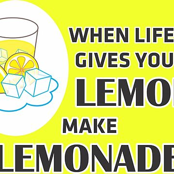 When Life Gives You Lemons by littleseed