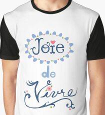 joie de vivre Graphic T-Shirt