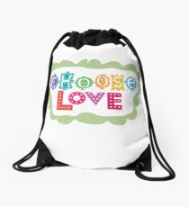choose love Drawstring Bag