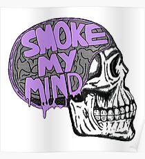 Smoke My Mind Poster