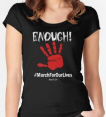 Time for America to say enough on guns mach for our lives march 24 2018 Women's Fitted Scoop T-Shirt