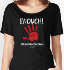 Time for America to say enough on guns mach for our lives march 24 2018 Women's Relaxed Fit T-Shirt