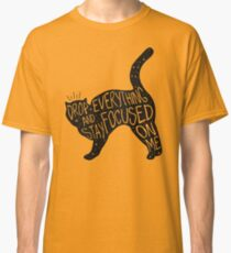 Drop Everything Salem The Cat Quote Graphic Classic T-Shirt
