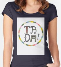 Ta Da Women's Fitted Scoop T-Shirt
