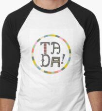 Ta Da Men's Baseball ¾ T-Shirt