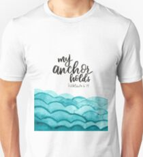 My Anchor Holds Unisex T-Shirt