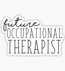 Future Occupational Therapist Sticker