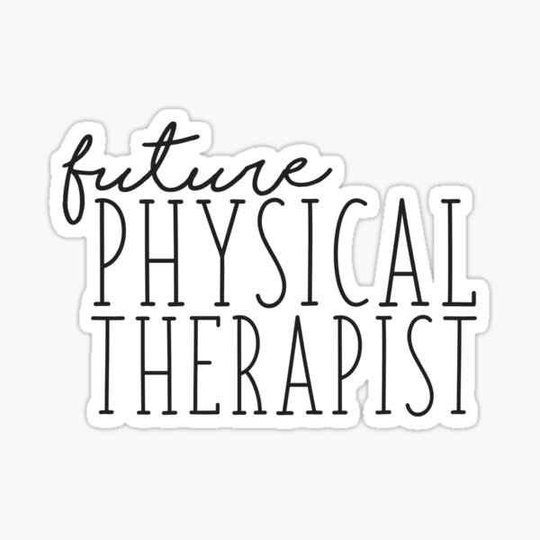 Future Physical Therapist Sticker