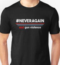Never Again End Gun Violence Unisex T-Shirt