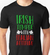 St. Patricks Day Shirt Irish Temper Italian Attitude Unisex T-Shirt