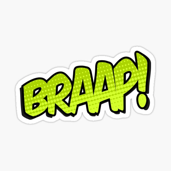 Braap! Sticker