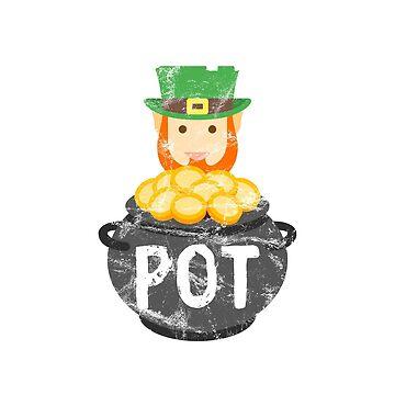 You Had Me At Pot | Saint Patrick's Day Leprechaun by Soulfire86