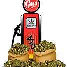 Gas Up! by kushcoast
