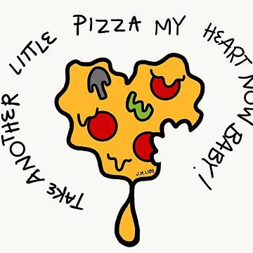 PIZZA MY HEART BABY! by PookaLukaTuka