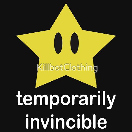 TShirtGifter presents: Temporarily Invincible