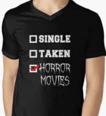 Single, Taken, Horror Movies - Horror Fan Men's V-Neck T-Shirt