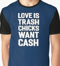party love funny quote money awesome lifestyle Graphic T-Shirt