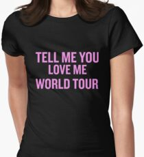 Demi Lovato - Tell Me You Love Me WORLD TOUR Women's Fitted T-Shirt