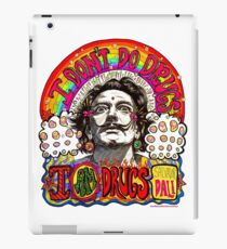 I don't do drugs, I am drugs. iPad Case/Skin