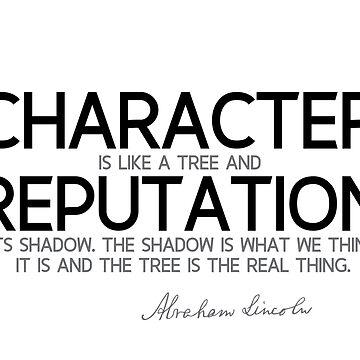 character is like a tree - abraham lincoln by razvandrc