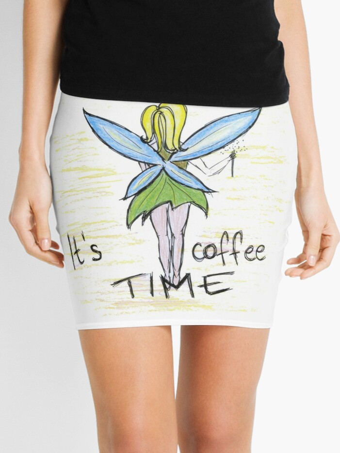 its coffee time fairy coffee lover quotes art mini skirt by