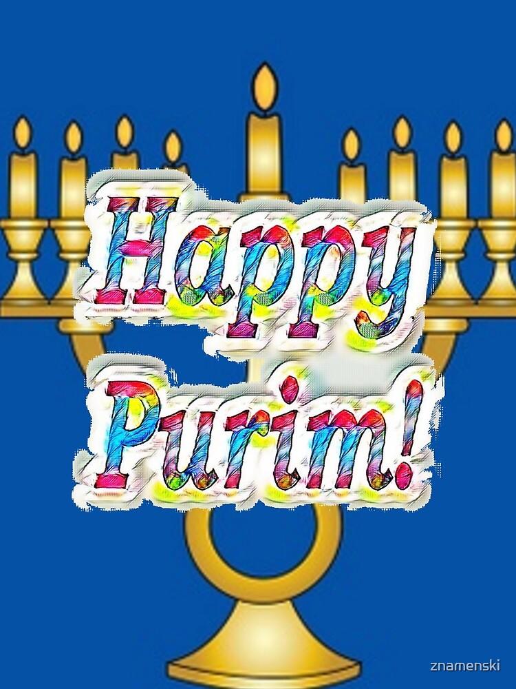 Happy Purim! Esther, King Ahasuerus, Vizier Haman, Torah, Mordecai, drinking feast by znamenski
