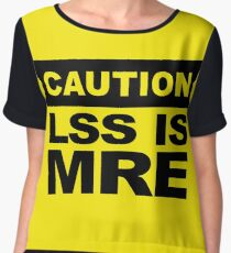 Lss is Mre, Caution Sign Chiffon Top