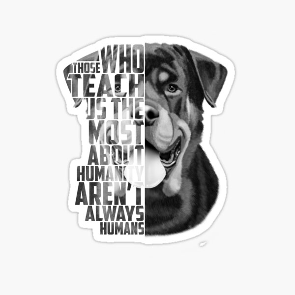 Rottweiler Quote, Loyalty Quote, Rottweiler Head, Rottweiler Text, Rottweiler Portrait, Dog Quote, Inspirational Quote Sticker