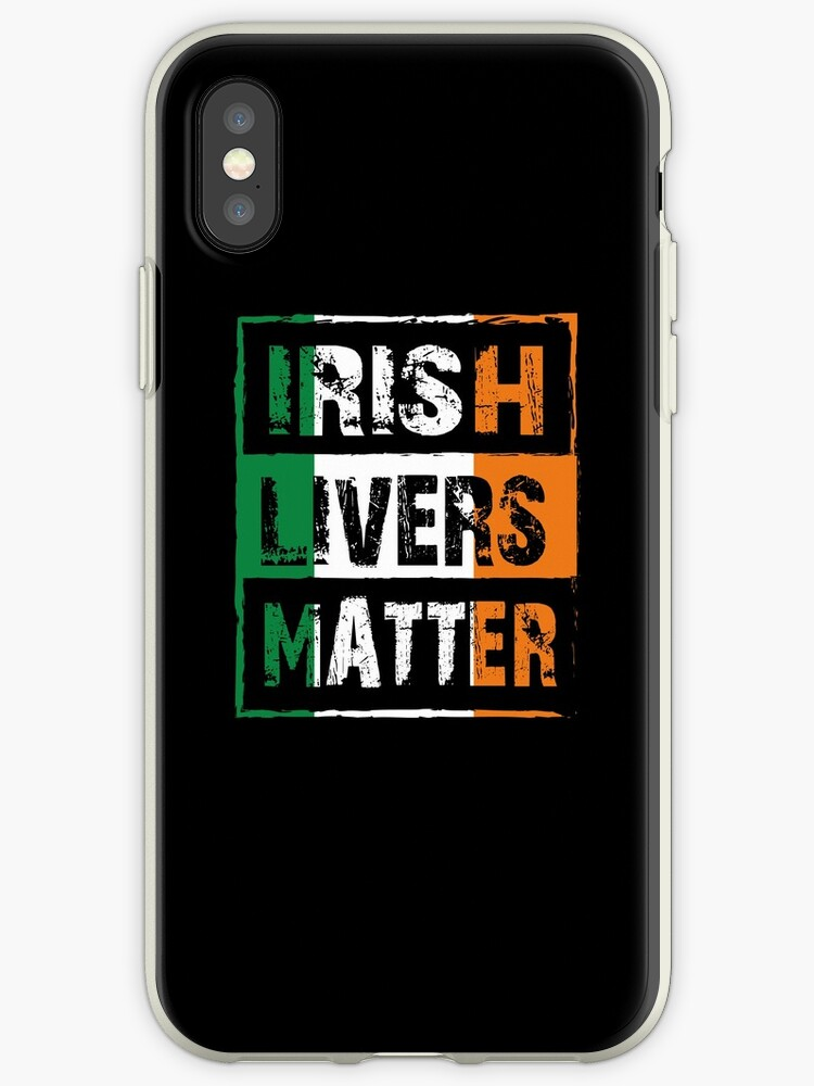 Irish Livers Matter by edgyshop