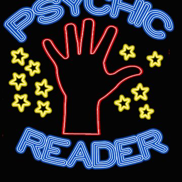 Psychic Reader Neon Sign Stars Hand  by funnytshirtemp