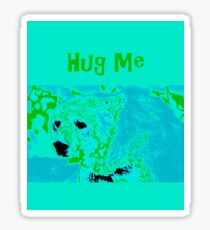 Hug Me - Bear Sticker