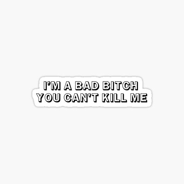 MISS KEISHA | I'M A BAD BITCH Sticker