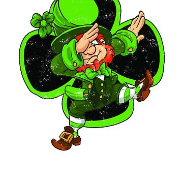 Vintage Dabbing Leprechaun with one big lucky 4 leaf clover T-Shirts, Hoodies and Tops by chuckletees