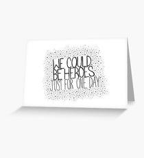 Heroes Original Greeting Card