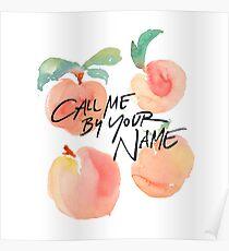Ruf mich mit deinem Namen an - Peaches Poster