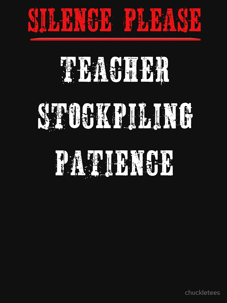 SILENCE PLEASE - SCHOOL TEACHER SHIRTS AND GIFTS - MEN AND WOMEN by chuckletees