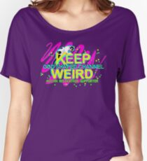 Keep Odd Shaped Channel Weird - Austin Relocation Women's Relaxed Fit T-Shirt