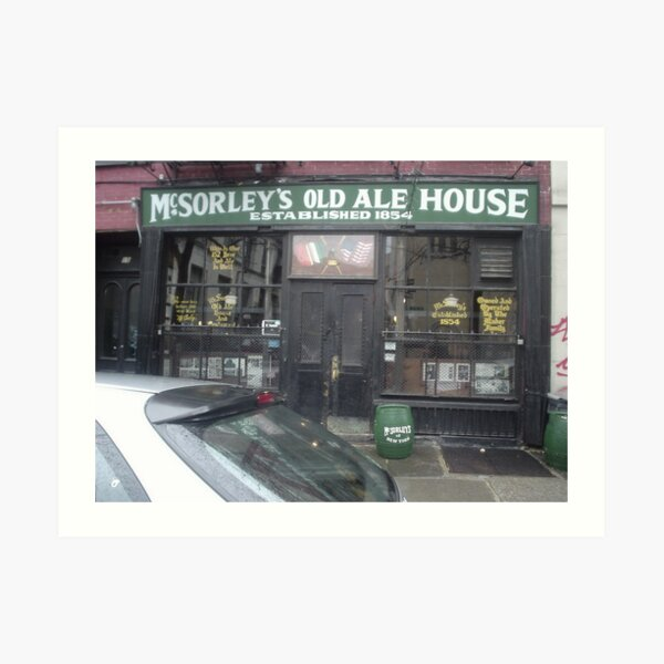 McSorley's Old Ale House established 1854 Art Print