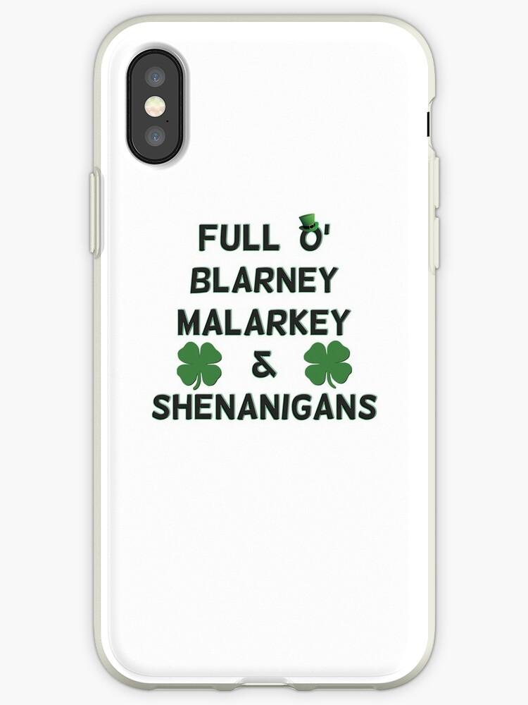 St Patricks Day Full O' Blarney Malarkey Shenanigans by DropPoint10