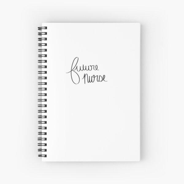 Future Nurse Spiral Notebook