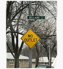 No outlet Bellaire Poster