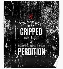 Raised You From Perdition Poster