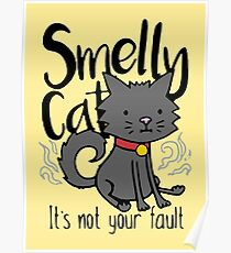 Smelly Cat Poster