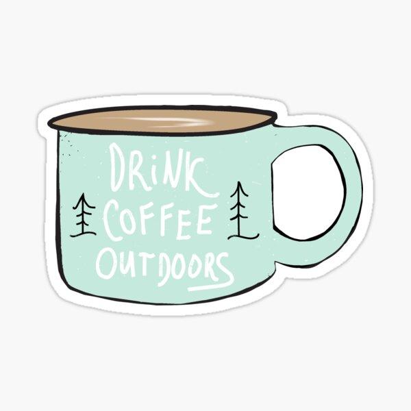 Drink Coffee Outdoors Sticker