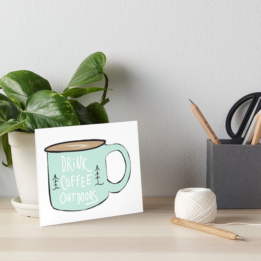 Drink Coffee Outdoors Art Board Print