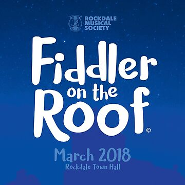 Fiddler on the Roof Rockdale Musical Society by mrkenney
