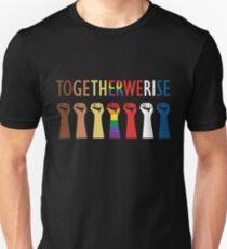 Together We Rise Unity Design Unisex T-Shirt