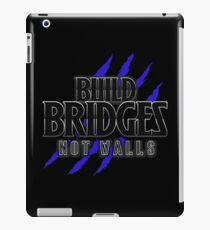 BUILD BRIDGES NOT WALLS 2.0 iPad Case/Skin