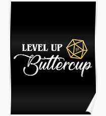 Level Up Buttercup Dungeon Master Dungeons and Dragons Inspired Tabletop RPG Gaming Poster